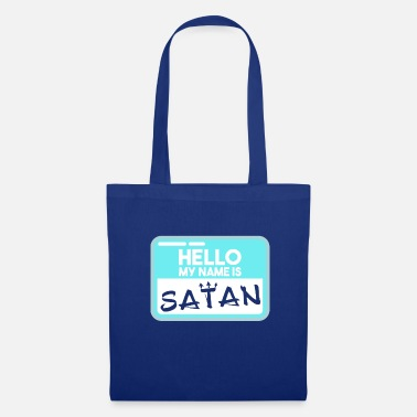 Hello My Name Is Hello my name is Satan - Tote Bag