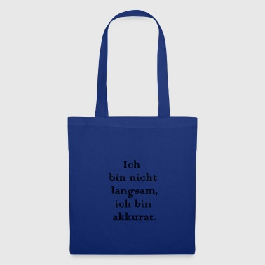Lentement lentement - Tote Bag