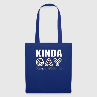 Funny LGBT Kinda Gay Supergay Fierté Rainbow LGBTQ - Tote Bag