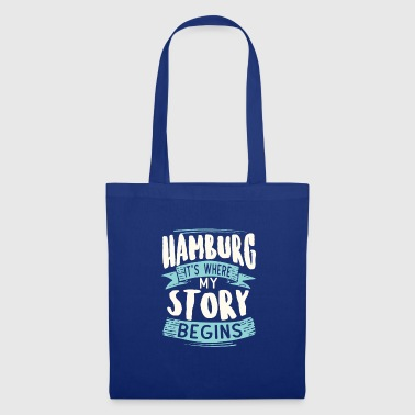 Hamburg It´s Where My Story Begins Geschenk Idee - Stoffbeutel