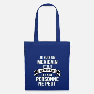 Mexicain Mexicain - Tote Bag