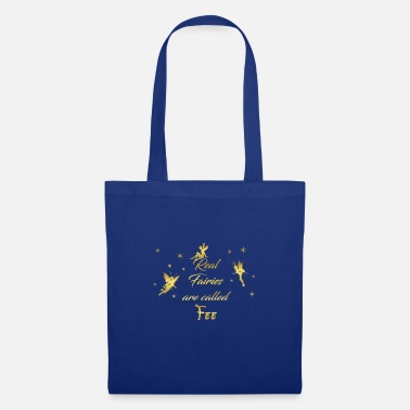 Fairy fairy fairies fairy first name fairy - Tote Bag