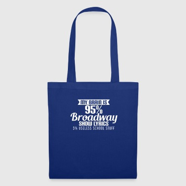 Broadway Lover, Student, Actress, Actor - Tote Bag