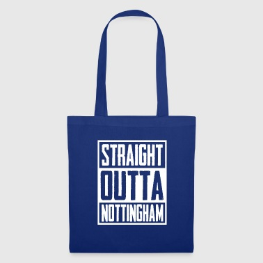 Straight Outta Nottingham - Tote Bag
