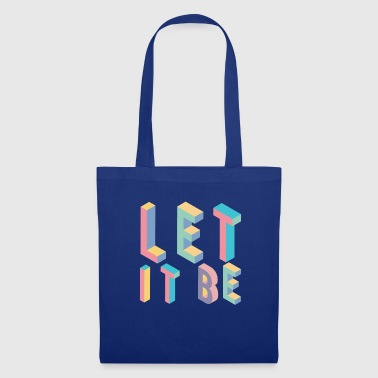Lett it be, typography - Tote Bag