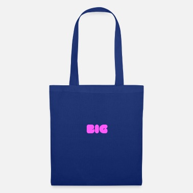Big big - Tote Bag