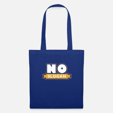 Slogan No slogan - Tote Bag
