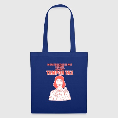 Menstruation tampon period days tax gift - Tote Bag