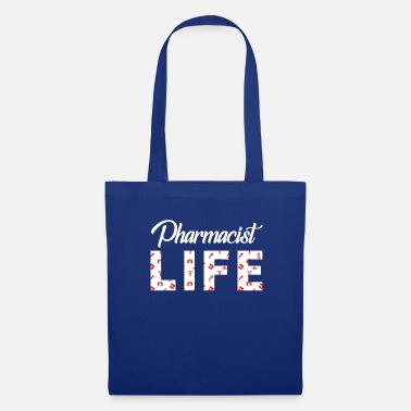 Pharmacist Pharmacist T-Shirt - Pharmacist - Occupation - Life - Tote Bag