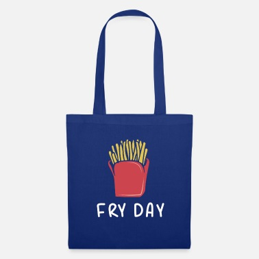 Day Fry day - Tote Bag
