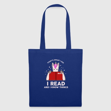 Fashion That's what I read and I know things - Tote Bag