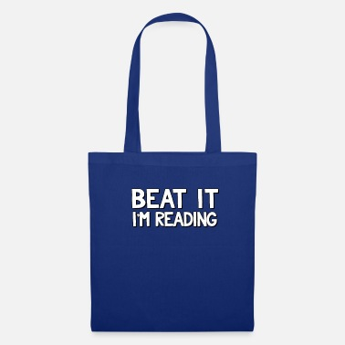 Phone Beat It Im Reading Funny Book Lover Design - Tote Bag