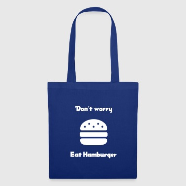 Don't worry eat Hamburger - Stoffbeutel
