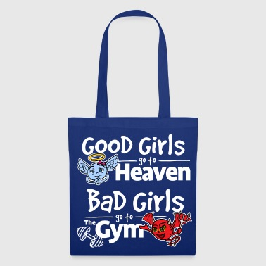 Bad girls go to the gym - Tote Bag