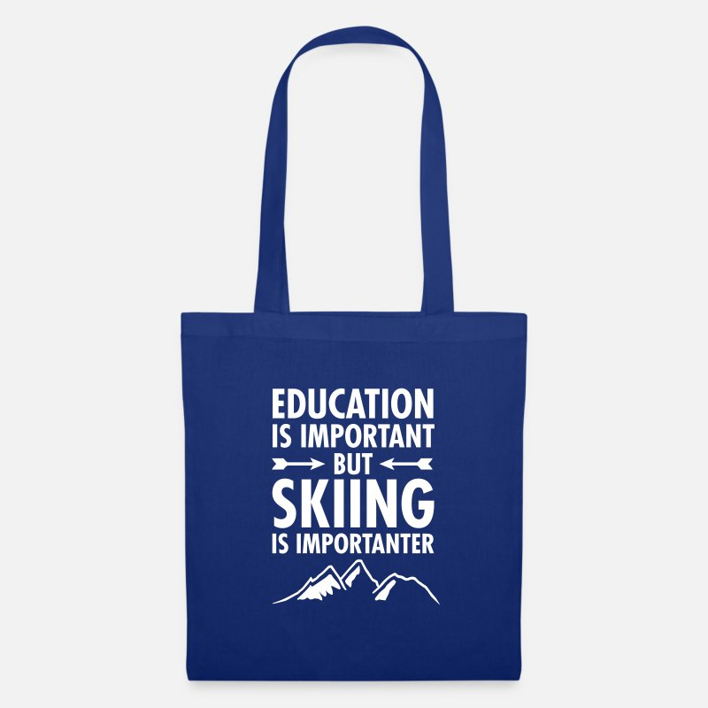 Education Bags & Backpacks - Education Is Important - But Skiing Is Importanter - Tote Bag royal blue