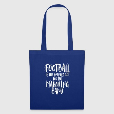Fanfare Football is the opening act for the fanfare - Tote Bag