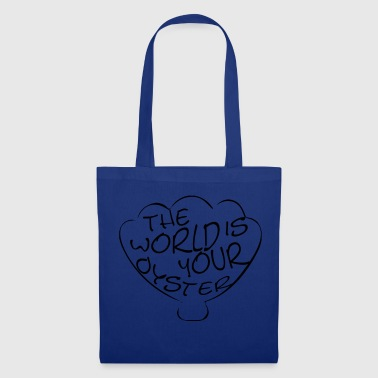 The world is your oyster mermaid saying - Tote Bag