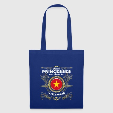 PRINCESS PRINCESS QUEEN BORN VIETNAM - Tote Bag