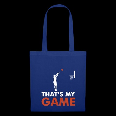 That's my Game Basketball T-Shirt Gift - Tote Bag