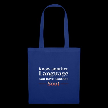 Know Another Language Languages ​​Gift Idea - Tote Bag
