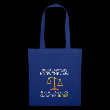 Good Laywers Know The Law Dish Gift Idea - Tote Bag