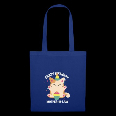 Funny Crazy Birthday belle-mère - Tote Bag