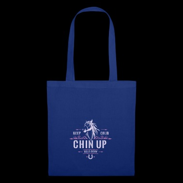 Keep calm, head up and heels down. - Tote Bag