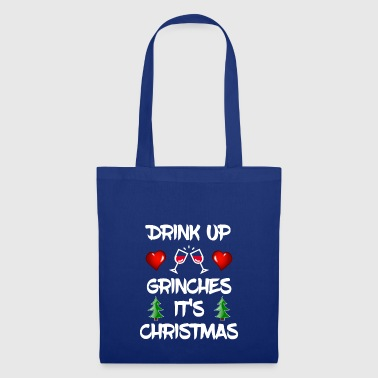 Drink up Grinch Christmas Xmas Gift Geschenk - Stoffbeutel