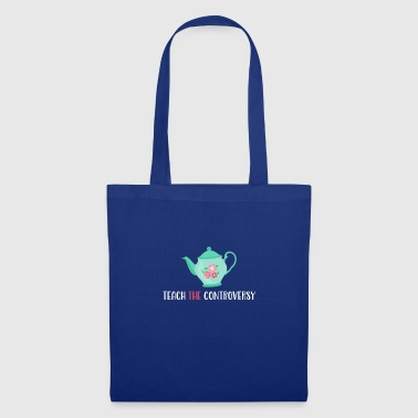Teepot Teach The Controversy Evolution Atheism - Tote Bag