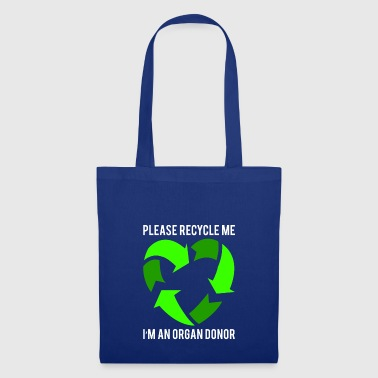 Please recycle me - Tote Bag
