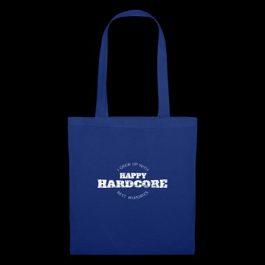 Happy Hard-Core - Shirts | Hardstyle | Music - Stoffbeutel