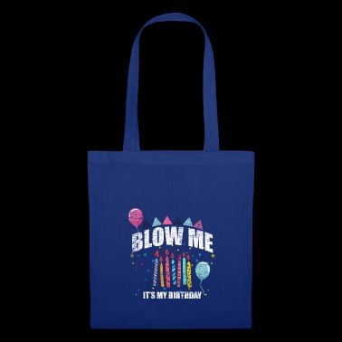 Blow it to me idea de regalo de cumpleaños JGA - Bolsa de tela