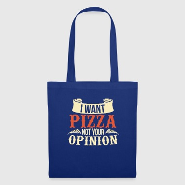 Pizza Opinion Manger Pizzaria Cadeau Italie - Tote Bag