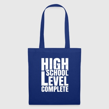 HIGH SCHOOL LEVEL COMPLETE - Tote Bag