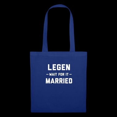 Legend - Wait For It - Married - Tote Bag
