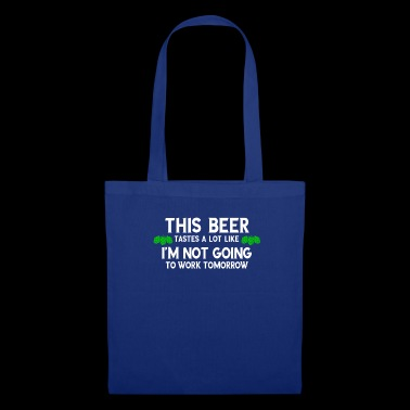 Funny beer alcohol dad fun work gift - Tote Bag