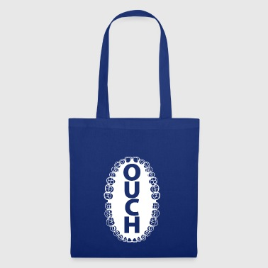 ouchy wite - Tote Bag