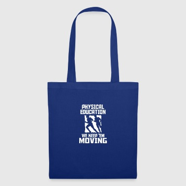 physical education - Tote Bag