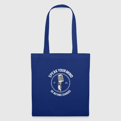 Speak Your Mind - Tote Bag
