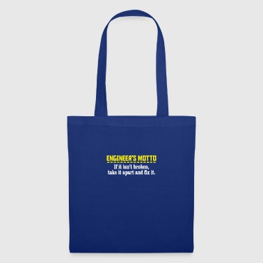 engineers motto - Tote Bag