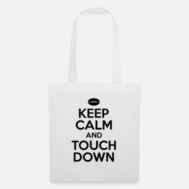 Touch Down Keep calm and touch down - Tote Bag