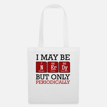 Chemical I May Be Nerdy | Periodic table chemist gift - Tote Bag