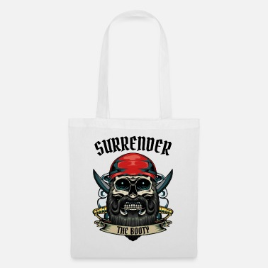 Buccaneers Surrender The Booty Pirate Skull Pirate Gift - Tote Bag
