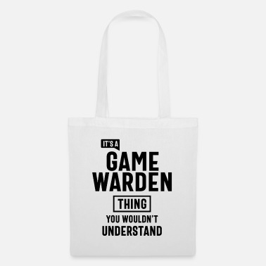 Game Warden It's a Game Warden Profession Occupation Job Gift - Tote Bag