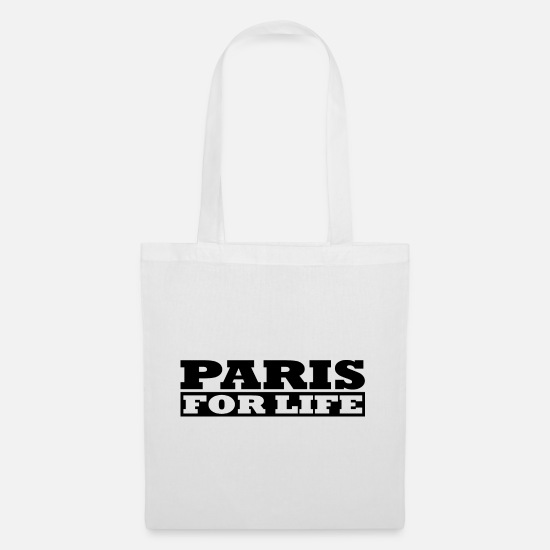 Love Bags & Backpacks - Paris for life - Paris For Life - Tote Bag white