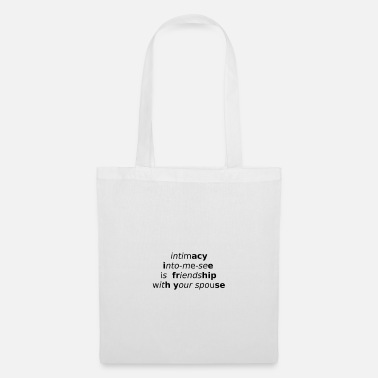 Intimacy Pun in me look intimacy and black - Tote Bag