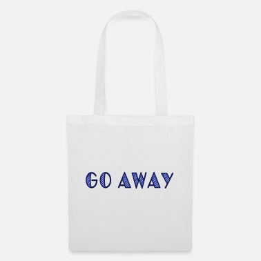 Joke go away - Tote Bag
