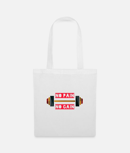 Pain Bags & Backpacks - no pain no gain - Tote Bag white
