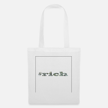 Rich #rich - Tote Bag