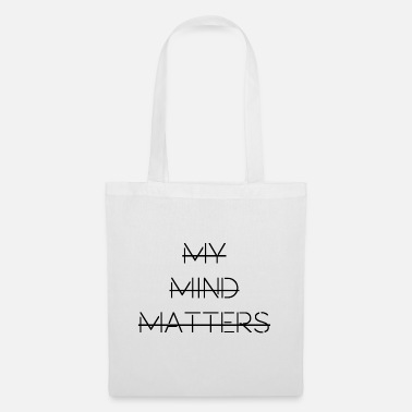 My Mind Matters - Tote Bag